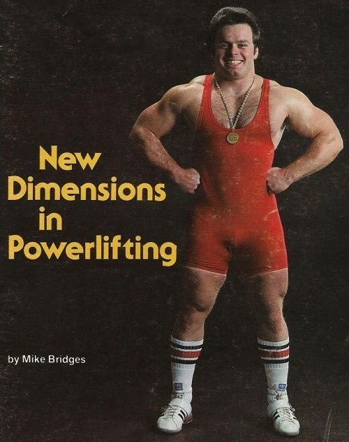 MIKE BRIDGES nuevas dimensiones del powerlifting