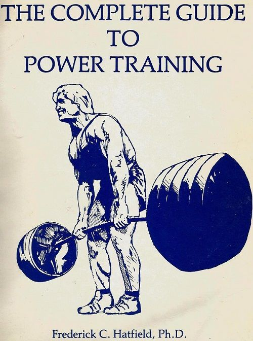 FRED HATFIELD guia como entrenar powerlifting